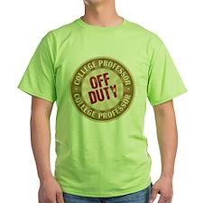 Off Duty College Professor T-Shirt