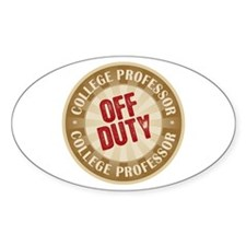 Off Duty College Professor Oval Decal
