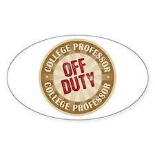 Off Duty College Professor Oval Sticker (10 pk)