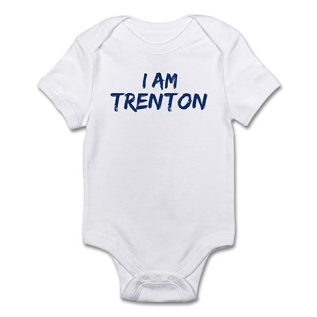 I am Trenton Infant Bodysuit