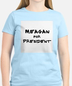 Meagan for President Women's Pink T-Shirt