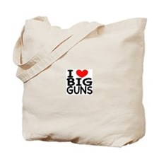 I LOVE BIG GUNS Tote Bag