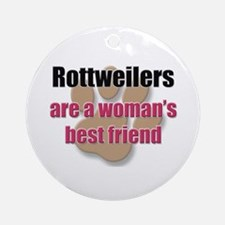 Rottweilers woman's best friend Ornament (Round)