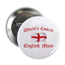 "Coolest English Mum 2.25"" Button"