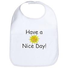 Have a Nice Day Bib