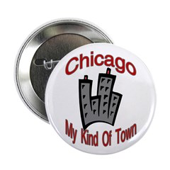 Chicago: My Kind Of Town Button