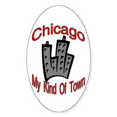 Chicago: My Kind Of Town Oval Decal