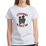 Chicago: My Kind Of Town Women's T-Shirt