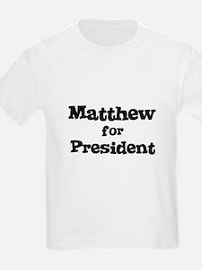 Matthew for President Kids T-Shirt