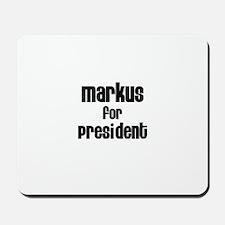 Markus for President Mousepad