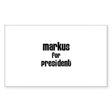 Markus for President Rectangle Sticker