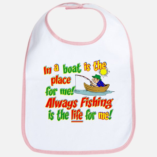 Always Fishing is the Life for Me! Bib