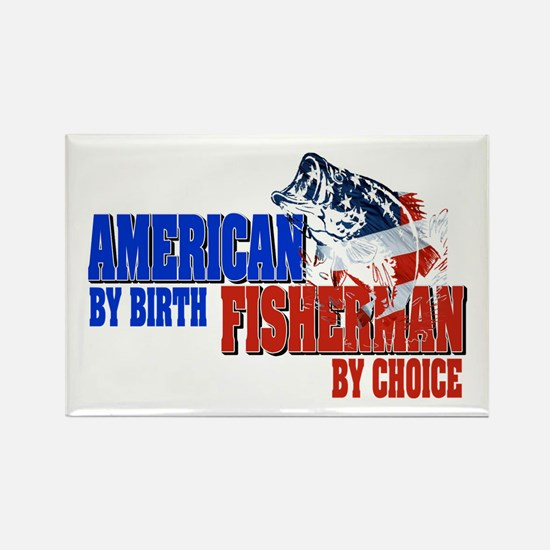 American by Birth - Fisherman by Rectangle Magnet