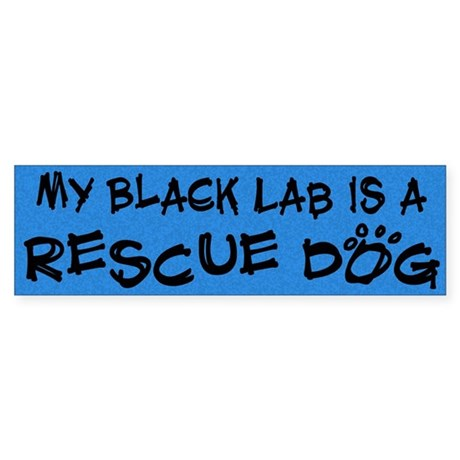 Rescue Dog Black Lab Bumper Sticker