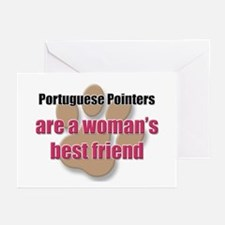 Portuguese Pointers woman's best friend Greeting C