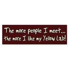 The More People Yellow Lab Bumper Bumper Sticker