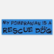 Rescue Dog Pomeranian Bumper Bumper Bumper Sticker