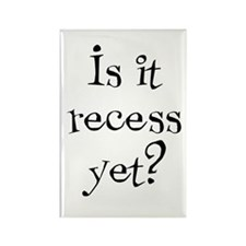 Is it Recess Yet? Rectangle Magnet