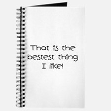 The Bestest Thing Journal