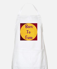 BORN TO FUSE Shop/Work Apron