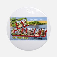 St. Charlies Illinois Greetings Ornament (Round)