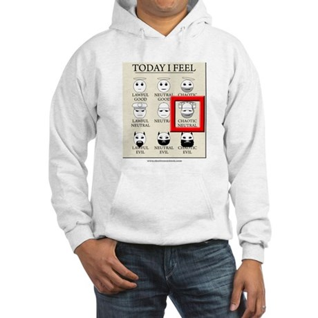 Today I Feel - Chaotic Neutral Hooded Sweatshirt