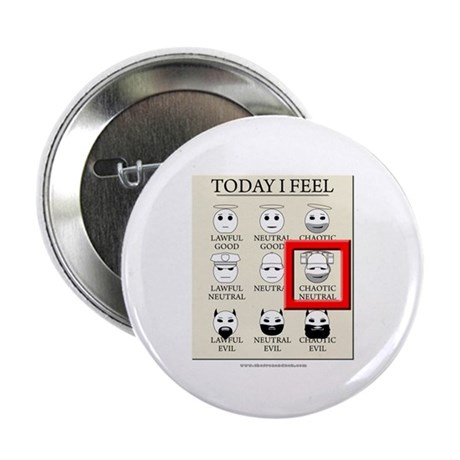 """Today I Feel - Chaotic Neutral 2.25"""" Button"""