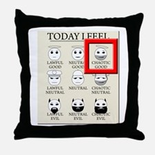 Today I Feel - Chaotic Good Throw Pillow