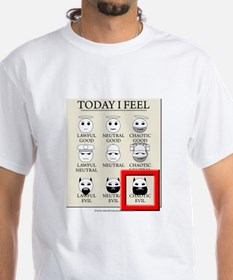 Today I Feel - Chaotic Evil Shirt