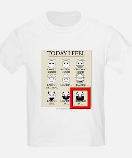 Today I Feel - Chaotic Evil T-Shirt