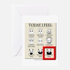 Today I Feel - Chaotic Evil Greeting Card