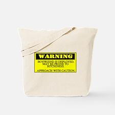 warning - boyfriend Tote Bag