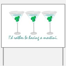 Martini Humor Yard Sign