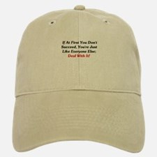 If At First You Don't Succeed Baseball Baseball Cap