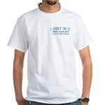 I Didn't Do It White T-Shirt