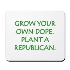 Grow Your Own Dope Mousepad