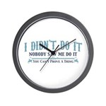 I Didn't Do It Wall Clock