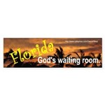 God's Waiting Room (Bumper Sticker)