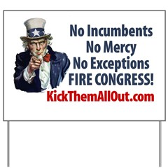 Uncle Sam No Incumbents, No Mercy, No Exceptions