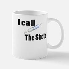 Nurse Calls Shots Mug