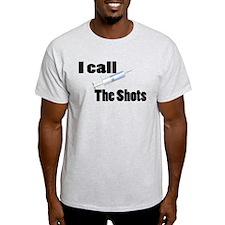 Nurse Calls Shots T-Shirt