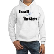 Nurse Calls Shots Hoodie