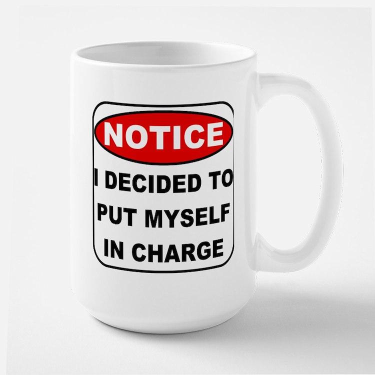 Put Myself in Charge Large Mug
