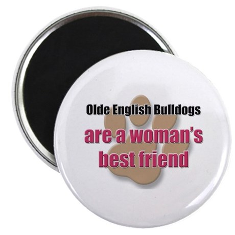 "Olde English Bulldogs woman's best friend 2.25"" Ma"