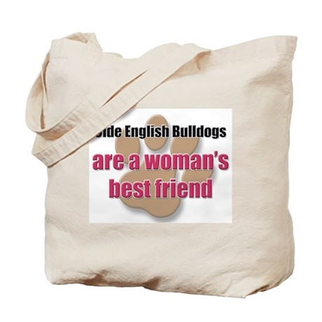 Olde English Bulldogs woman's best friend Tote Bag