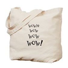 Wowie Wow! Tote Bag