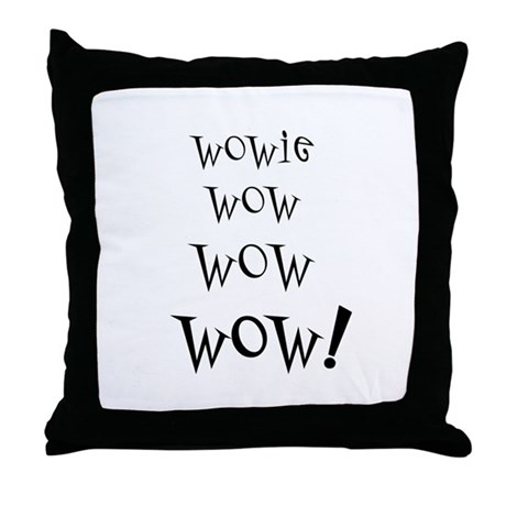 Wowie Wow! Throw Pillow