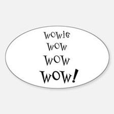 Wowie Wow! Oval Decal