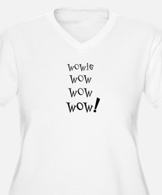 Wowie Wow! T-Shirt