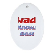 Brady Knows Best Oval Ornament
